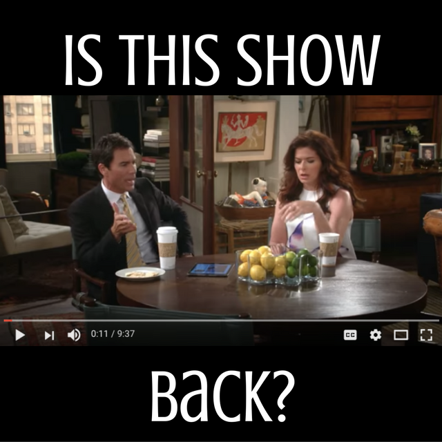 Will & Grace is back?