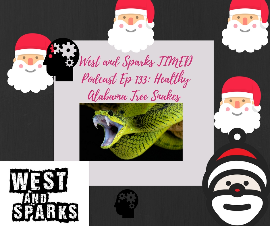 west-and-sparks-timed-podcast-ep-133-healthy-alabama-tree-snakes