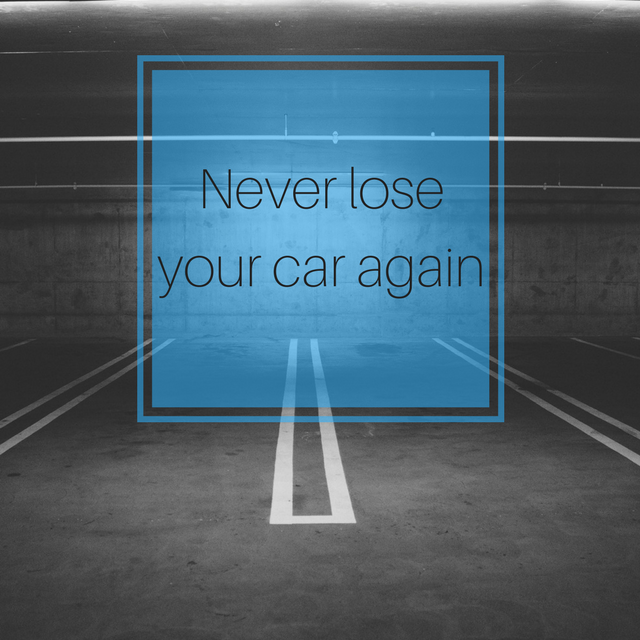How to never lose your car again