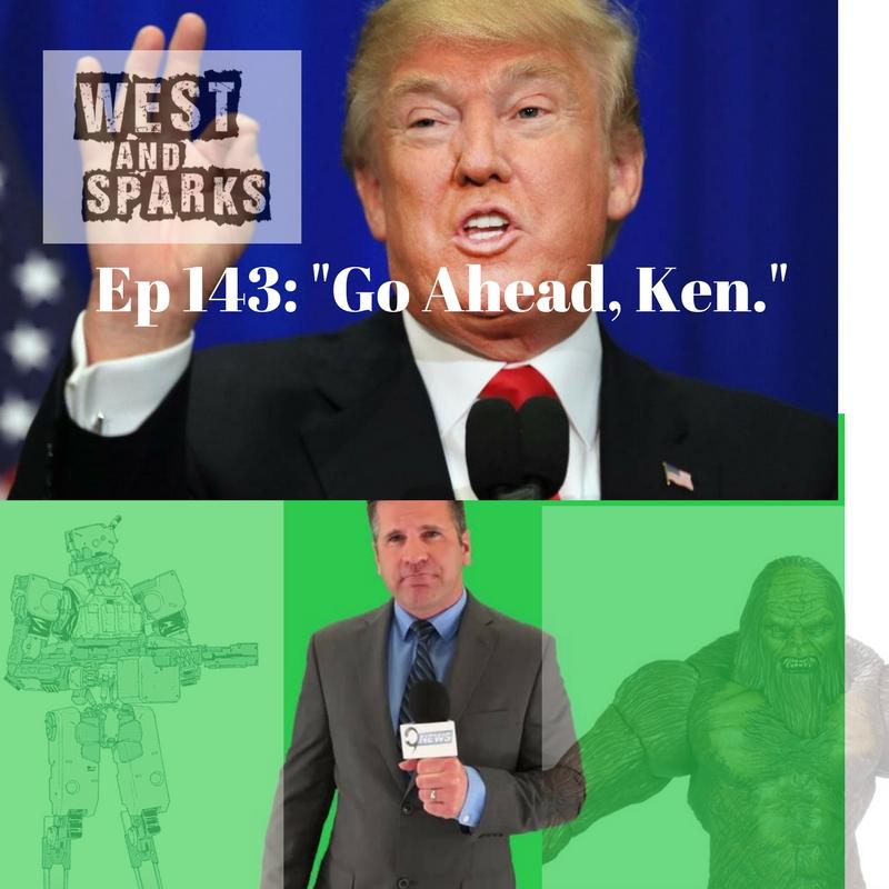 Ep 143- Go Ahead, Ken.