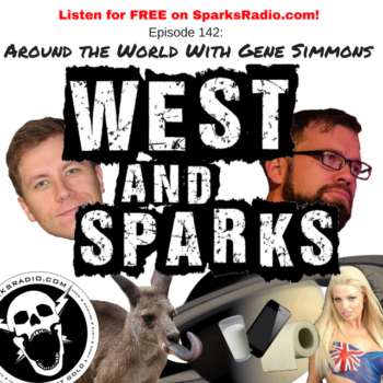 West and Sparks TIMED Podcast Ep 142: Around the World with Gene Simmons