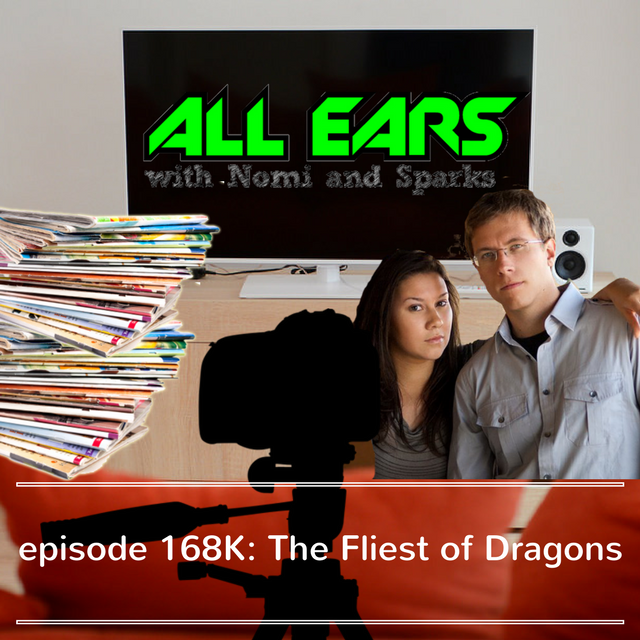 Episode 168K- The Fliest of Dragons