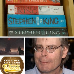 Drunk Letters to Famous People Episode 22: Stephen King
