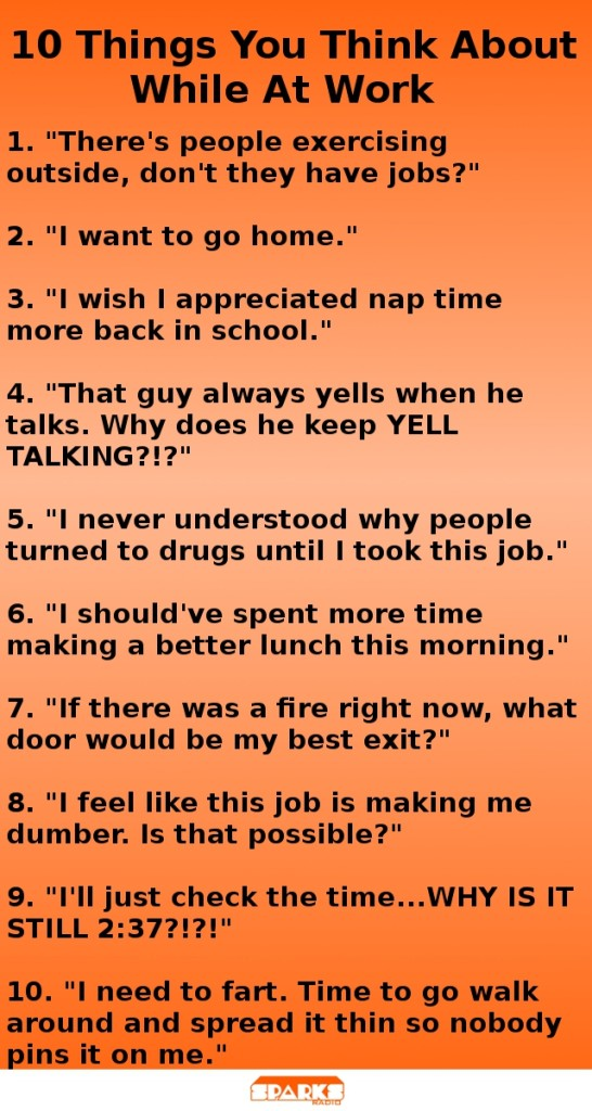 10 things you think about at work