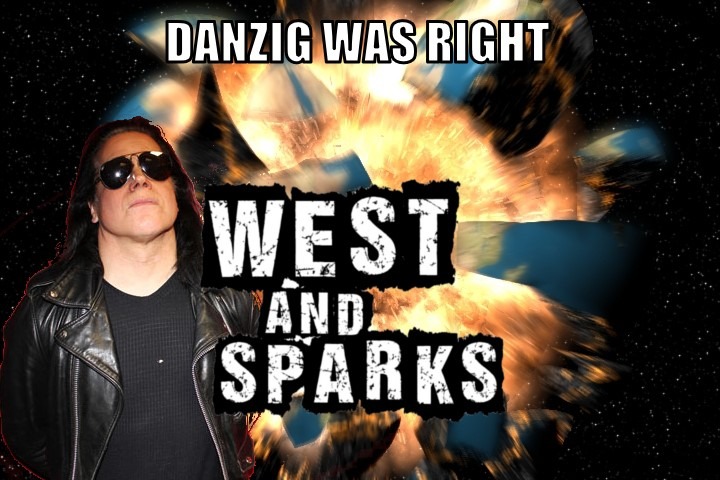 DANZIG WAS RIGHT