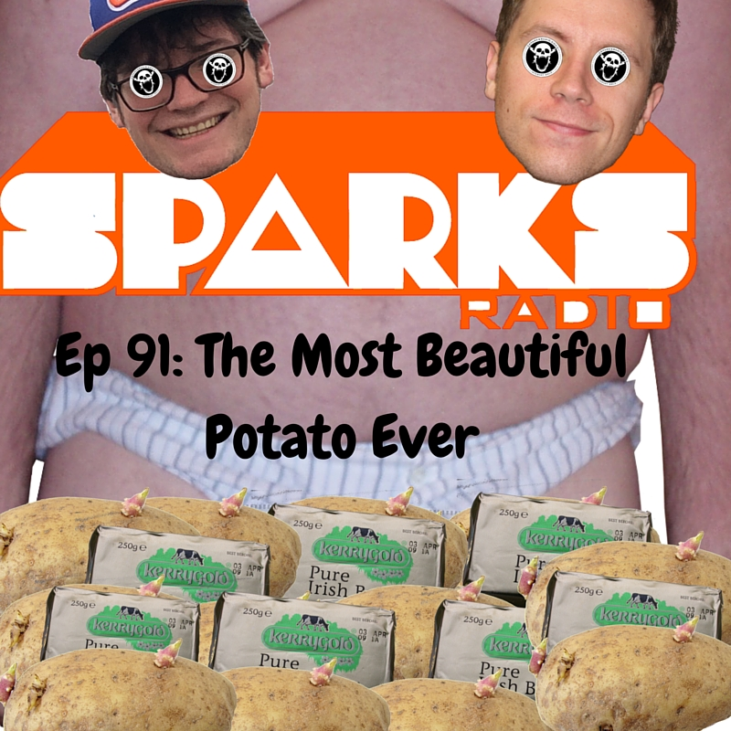 Episode 91_ The Most Beautiful Potato Ever