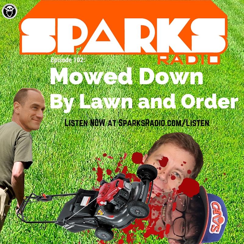Sparks Radio Podcast Episode 102