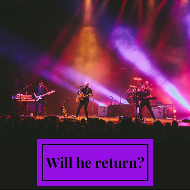 Will he return-