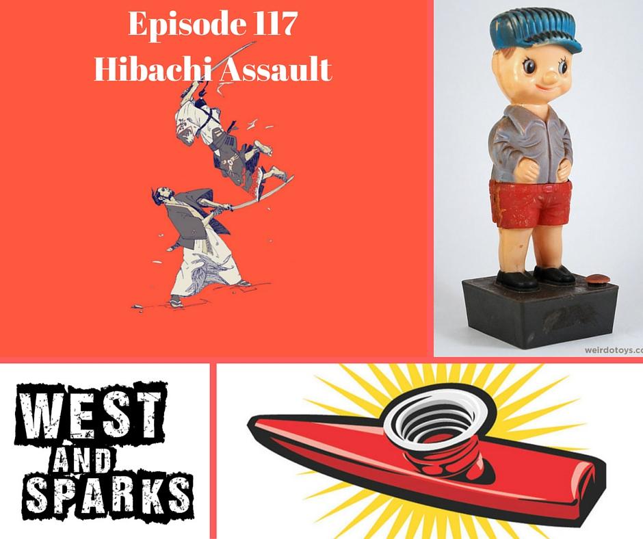 Episode 117Hibachi Assault
