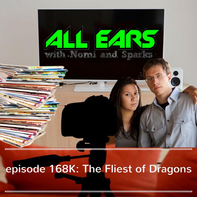 Episode 168K- The Fliest of Dragons