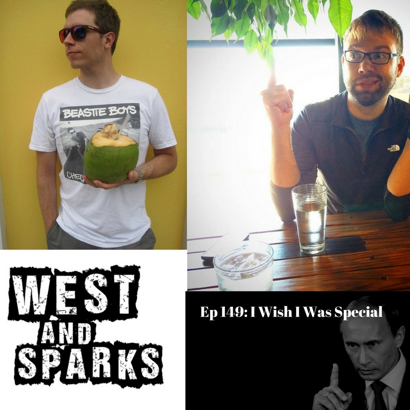 Ep 149- I Wish I Was Special