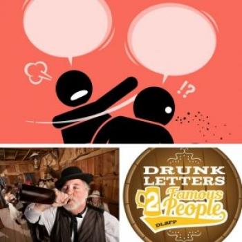DRUNK LETTERS TO FAMOUS PEOPLE EPISODE 32: SLAP BETS