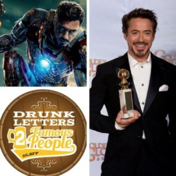 Drunk Letters to Famous People Episode 50: Robert Downey Jr.