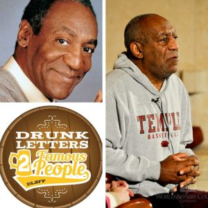 Drunk Letters to Famous People Episode 57: Bill Cosby