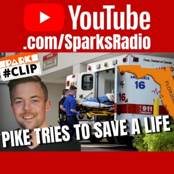 Pike Tries to Save a Man's Life 12 Hours In Florida, North Dakota Covidiots - Sparks Show Ep 295