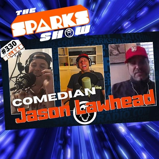Guest Comedian Jason Lawhead, The Problem With Witches, and We Solve Cancer - Sparks Show Ep 330
